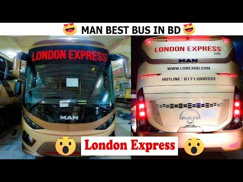 London Express MAN Bi-AXLE New Bus in BD