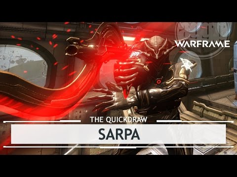 Warframe: Sarpa, Better Bang than the Redeemer? [thequickdraw]