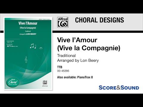 Vive l'Amour (Vive la Compagnie), by Lon Beery – Score & Sound