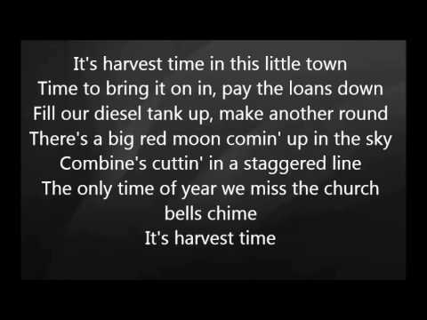 Luke Bryan - It's Harvest Time with Lyrics