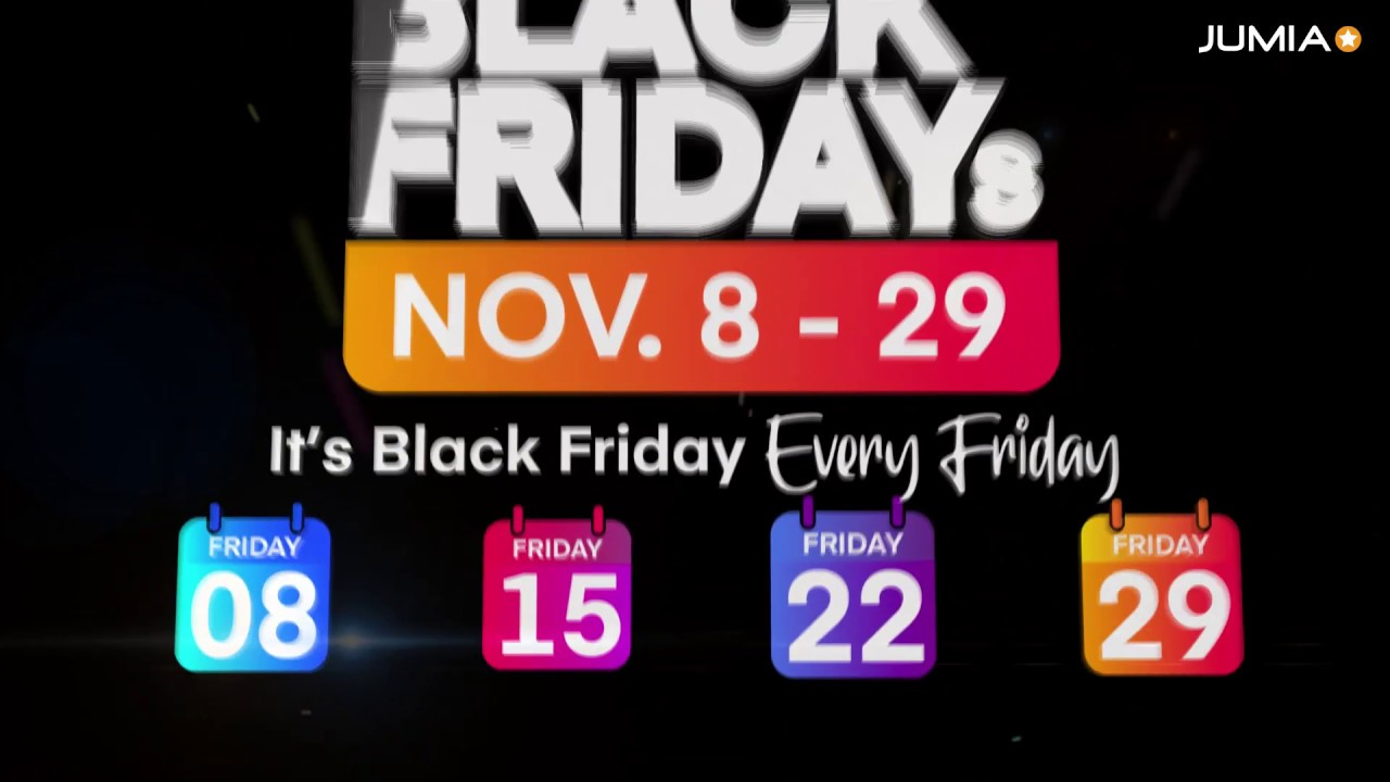 Jumia Black Friday 2019 Teaser Nov 8th Nov 29th 2019 Youtube