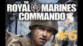 The Royal Marine Commando - Mission 6 : Operation Attila