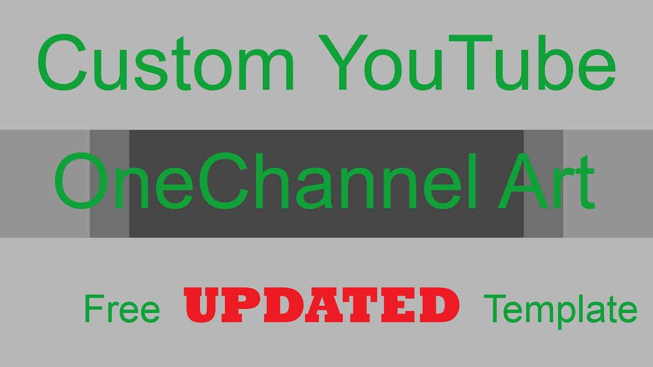 YouTube Channel Art - Updated YouTube One Channel PSD Template - NEW ...