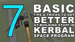 7 BASIC TIPS & TRICKS to get better at building stuff in Kerbal Space Program (KSP Tutorial)