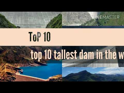 List of top ten tallest dam in the world 2018 || Top 10 by me ||