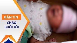 Giận chồng, vợ bỏ con sơ sinh vào… 'sọt rác' | VTC