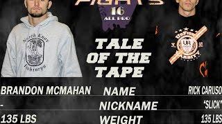 VALOR Fights 16: Rick Caruso vs. Brandon McMahan