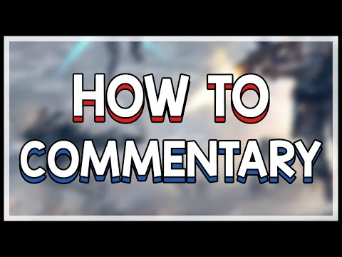 How to Get Better at Commentating Let's Plays and Gameplay Videos