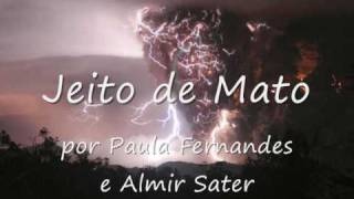 Tema da Novela Paraiso - JEITO DE MATO (Almir Sater/Paula Fernandes)