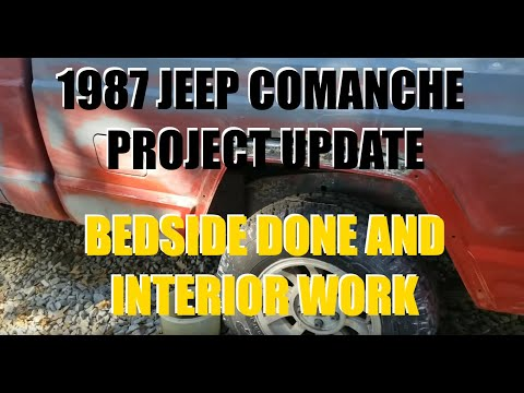 MY $300 1987 JEEP COMANCHE PROJECT UPDATE - A BEDSIDE DONE AND INTERIOR WORK