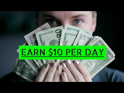How To Earn $10 Per Day Online Easy
