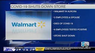Aurora Walmart ordered to shut down due to employee COVID-19 cases, deaths