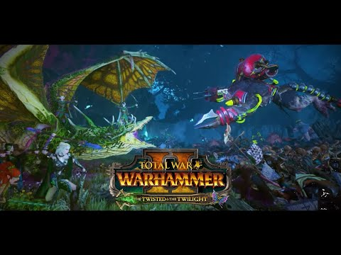 The Twisted and The Twilight    Lords and Units Coming in Total War Warhammer II  