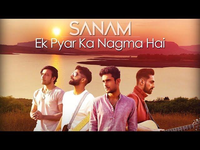 Ek Pyar Ka Nagma Sanam