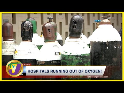 Jamaica's Hospitals Running out of Oxygen   TVJ News - August 28 2021