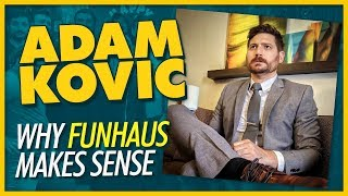 Why Funhaus Makes Sense: Adam Kovic Interview - We Have Cool Friends