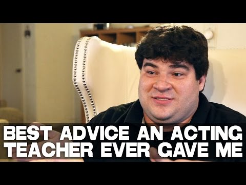 Best Advice An Acting Teacher Ever Gave Me by Michael Barra