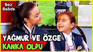 YAĞMUR VE ÖZGE KANKA OLDU! - Bez Bebek 58. Bölüm