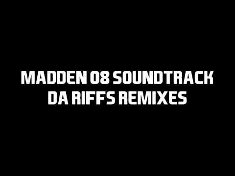 Madden 08 Soundtrack - Remixes