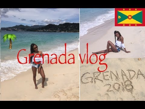 Grenada 2018 Vlog | Latoya Webb