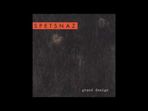 Spetsnaz - Grand Design (Full Album)