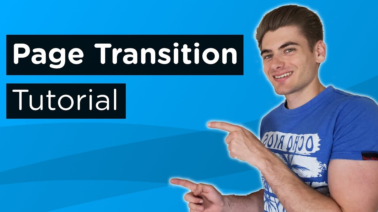 Build Amazing Page Transitions In Only 12 Minutes