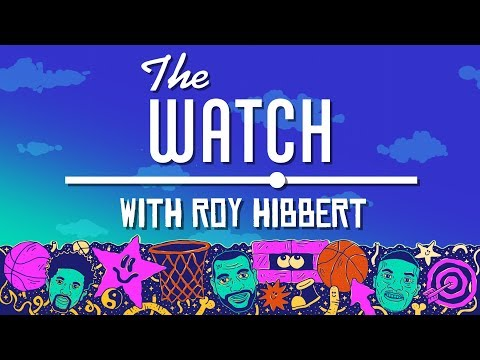 Roy Hibbert on 'The Watch'   NBA Previewpalooza   The Ringer