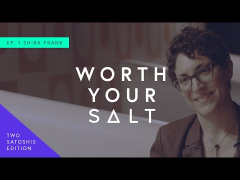 Worth Your SALT (Two Satoshis Edition) - Episode I: The Blockchain Opportunity