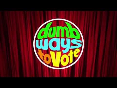 Dumb Ways to Vote - Teaser