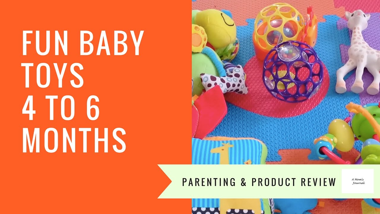 Fun Toys For Baby 4 To 6 Months Old Youtube