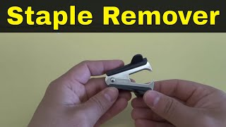 How To Use A Staple Remover-Tutorial