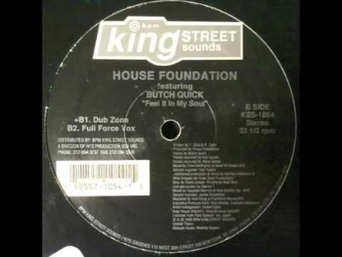 House Foundation - Feel It In My Soul (Dub Zone)