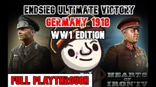 ENDSIEG WW1 1918 Germany - FULL PLAYTHROUGH - HOI4 mod!