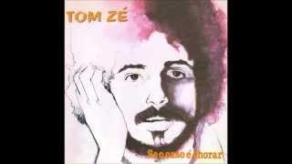Tom Zé - Se o Caso é Chorar (1972)