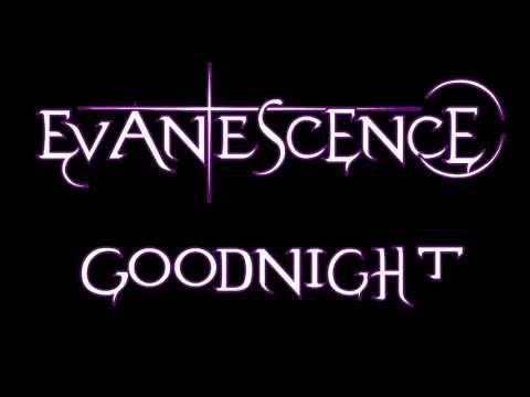 Evanescence- Goodnight HD 1080i