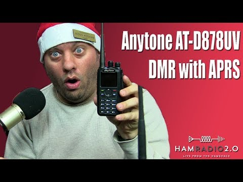 Episode 173: Anytone AT-D878UV Dual Band DMR HT with APRS - Ham