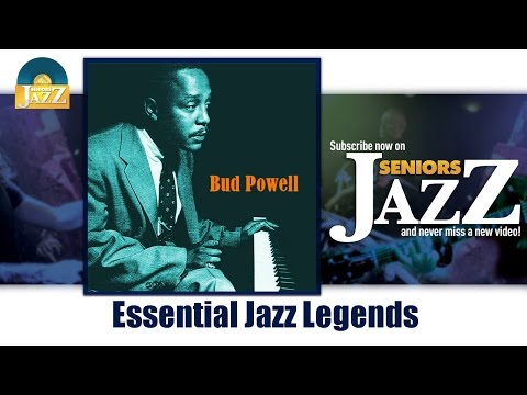 Bud Powell - Essential Jazz Legends (Full Album / Album complet)