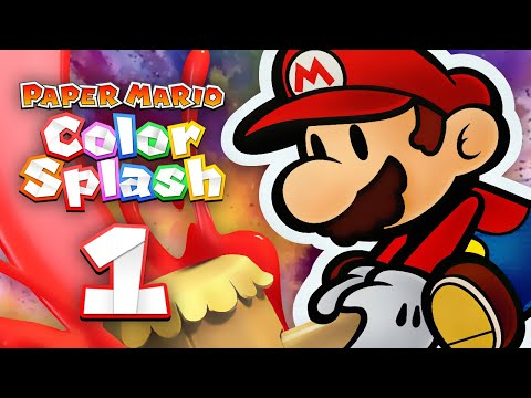 Paper Mario: Color Splash - Episode 1 - Making a Splash!