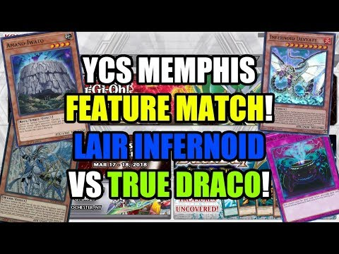 YCS Memphis Round 1 Feature Match - Lair of Darkness Infernoid vs True Draco!