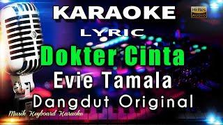 Dokter Cinta - Evie Tamala Karaoke Tanpa Vokal