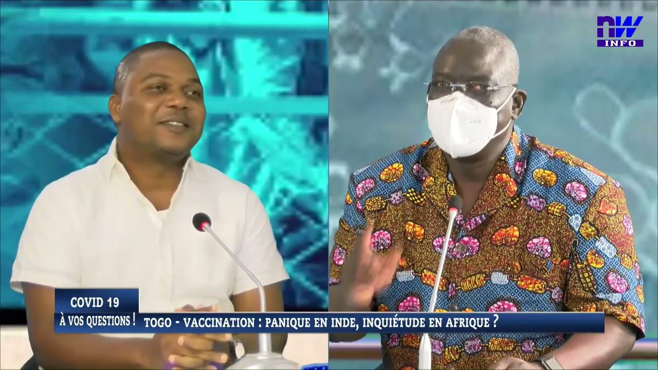TOGO-VACCINATION : Panique en INDE, inquiétude en Afrique?
