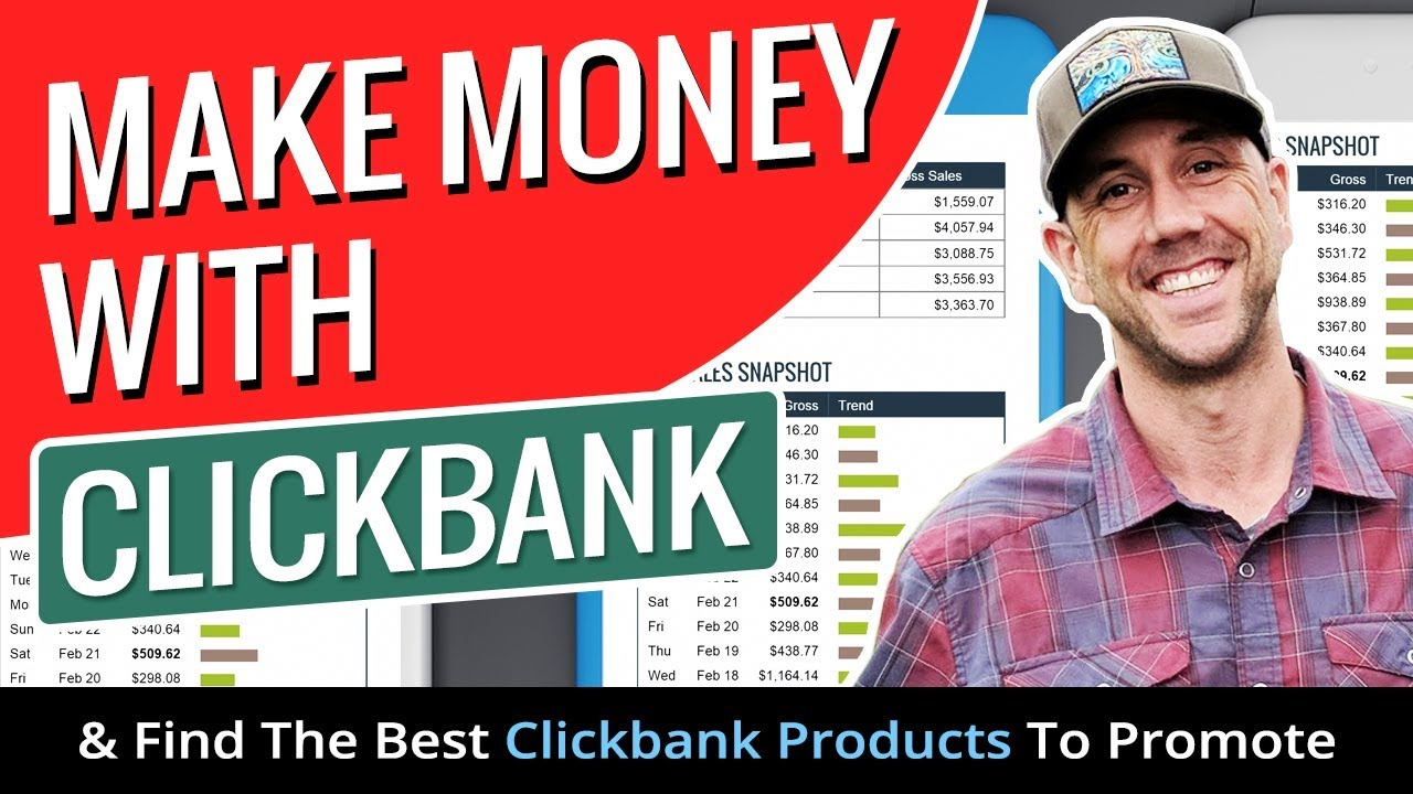 How To Make Money With Clickbank Affiliate Marketing & Find The Best  Clickbank Products To Promote