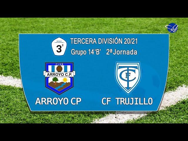Arroyo CP - CF Trujillo (Tercera División Gr.14 'B' 20/21)