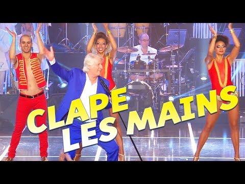 CLAPE LES MAINS - Extrait du nouvel Album Patrick Sébastien