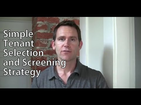 Simple Tenant Selection and Screening Strategy