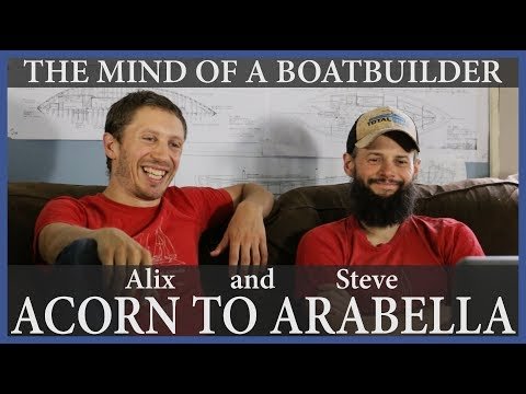 The Mind of a Boat Builder - Acorn to Arabella