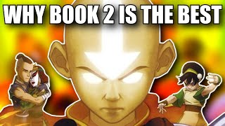 Why Book 2 is the Best Avatar the Last Airbender Season (Video Essay)