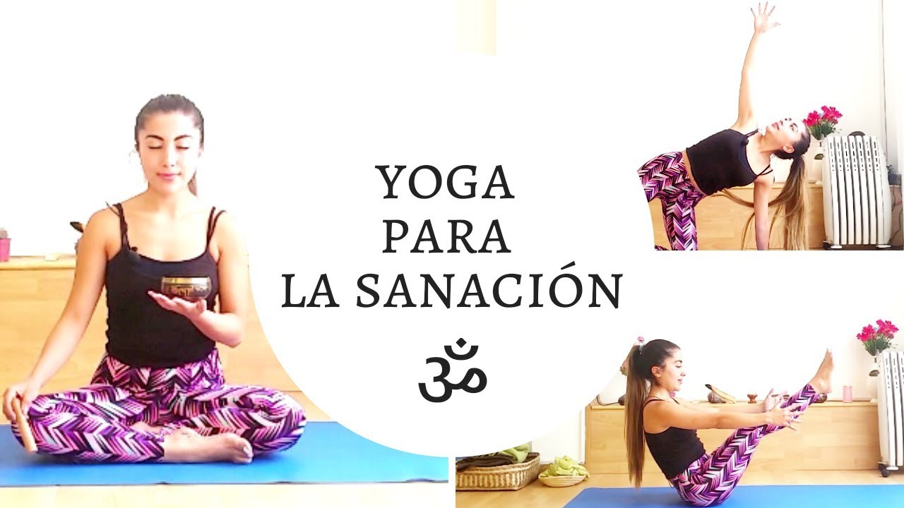 Yoga para la Sanación - Linda Sol Yoga - YouTube