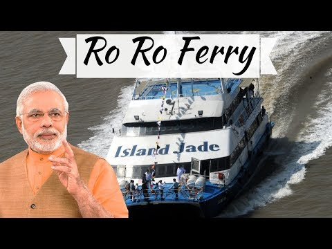 Ro Ro Ferry from Ghogha and Dahej in Gujarat explained in detail - Narendra Modi inaugurated