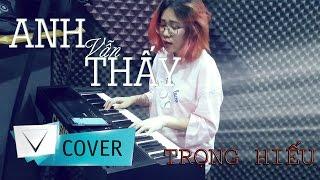 ANH VẪN THẤY  (Trọng Hiếu) COVER - VIETCOVER SQUAD (Olia Hoàng)